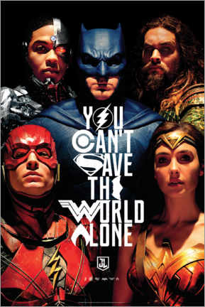 Plakat  Justice League - Can't save the world alone