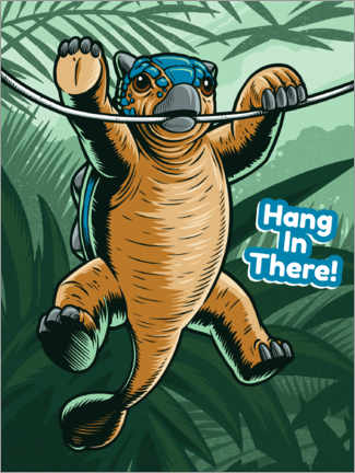 Plakat  Hang in there!