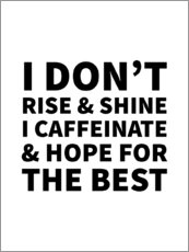 Akrylbilde  I Don't Rise and Shine I Caffeinate and Hope for the Best - Creative Angel