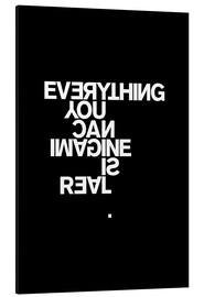 Aluminiumsbilde  Everything you can imagine is real (Picasso), svart - THE USUAL DESIGNERS