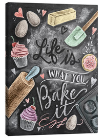 Lerretsbilde  Life is what you bake it - Lily & Val
