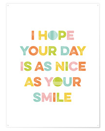 Plakat As nice as your smile